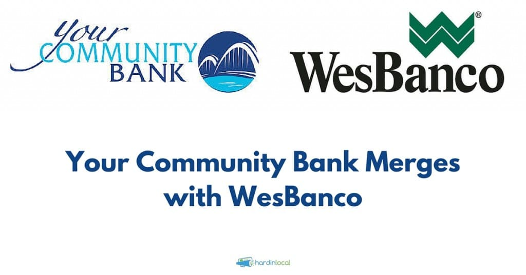 Your Community Bank Merges with WesBanco