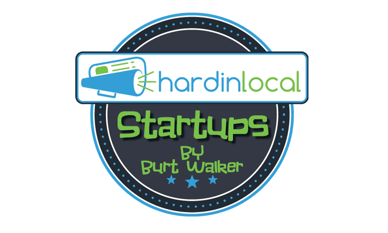 Hardin Local Startups By Burt Walker