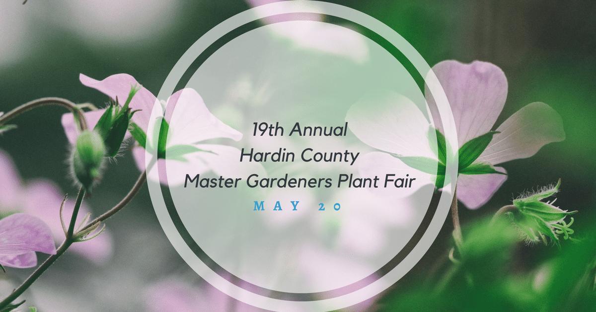 19th Annual Hardin County Master Gardeners Plant Fair